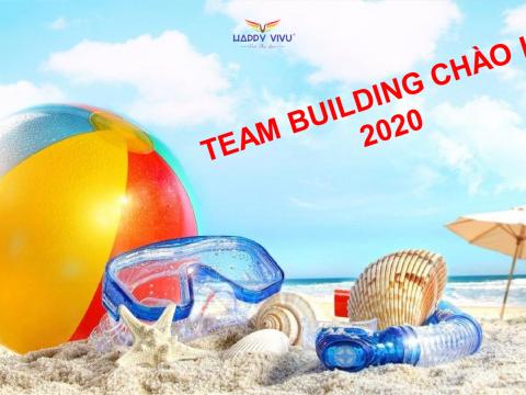 TEAM BUILDING CHÀO HÈ 2020